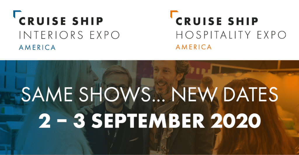New Dates for Cruise Ship Interiors Expo & Cruise Ship Hospitality Expo